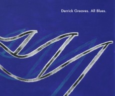 Derrick Greaves - Derrick Greaves. All Blues
